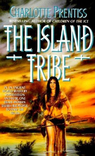 The Island Tribe, CHARLOTTE PRENTISS