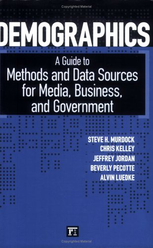 Demographics: A Guide to Methods and Data Sources for...