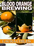 Blood Orange Brewing (0786287225) by Childs, Laura