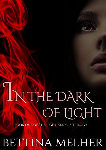 In the Dark of Light (The Light Keepers Trilogy Book 1)