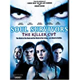 Soul Survivors (The Killer Cut) ~ Melissa Sagemiller