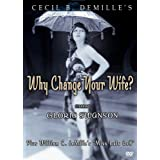 Why Change Your Wife/Miss Lulu Bett ~ Clarence Burton