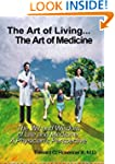 The Art of Living...The Art of Medici...