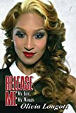 Release Me: My Life, My Words (Urban Books)