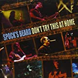 DON'T TRY THIS AT HOME by Spock's Beard (2000-04-25)