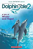 img - for Dolphin Tale 2: Movie Reader book / textbook / text book