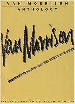 van morrison anthology piano vocal chords van morrison 9780711925922 books. Black Bedroom Furniture Sets. Home Design Ideas