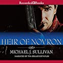 Heir of Novron: Riyria Revelations, Volume 3 Audiobook by Michael J. Sullivan Narrated by Tim Gerard Reynolds