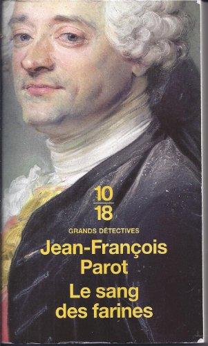 Les enquêtes de Nicolas Le Floch, commissaire au Châtelet (6) : Le Sang des farines