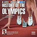 A History of the Olympics (       UNABRIDGED) by John Goodbody Narrated by Barry Davies