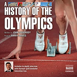 A History of the Olympics | [John Goodbody]