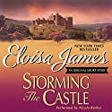 Storming the Castle: An Original Short Story Audiobook by Eloisa James Narrated by Nicola Barber