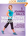 Joanna Hall's Walkactive Programme: T...