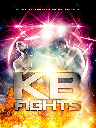 KB Fights Volume 31