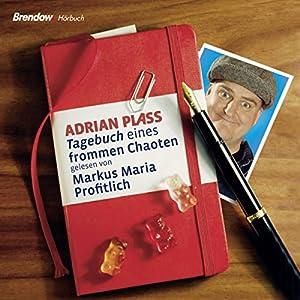 Tagebuch eines frommen Chaoten Audiobook