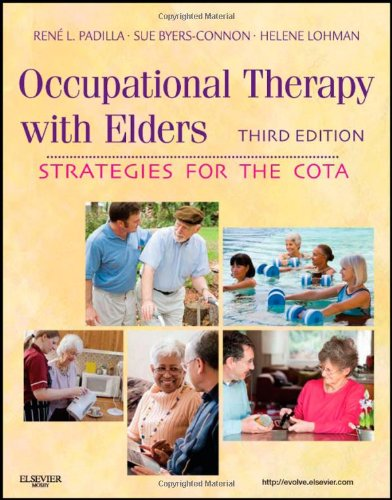 Occupational Therapy with Elders: Strategies for the...