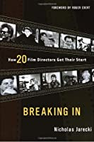 Breaking In: How 20 Film Directors Got Their Start