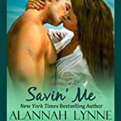 Savin' Me: Heat Wave Series, Book 1 | [Alannah Lynne]