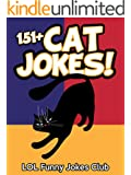 Cat Jokes (*Bonus* Dog Jokes Included): Huge Collection of Funny Cat and Dog Jokes, Humor, Puns and Comedy (Funny & Hilarious Joke Books) (English Edition)