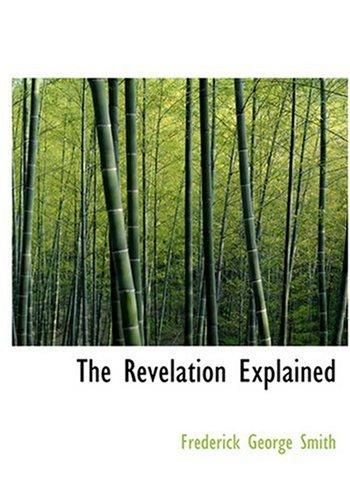 The Revelation Explained (Large Print Edition)