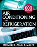 Air Conditioning and Refrigeration (0071467882) by Miller, Rex