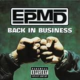 Back in Business ~ EPMD