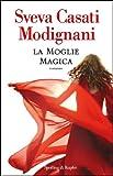 La moglie magica (Italian Edition)