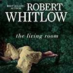 The Living Room | Robert Whitlow