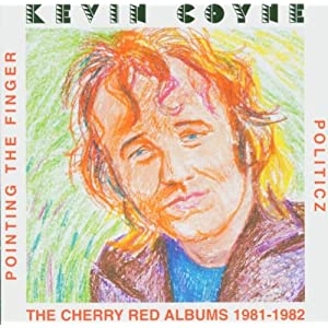 Pointing the Finger/Politicz: The Cherry Red Albums 1981-1982