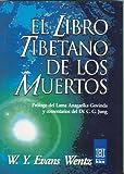 El Libro Tibetano de los Muertos (Horus) (Spanish Edition) (9501701344) by W. Y. Evans-Wentz