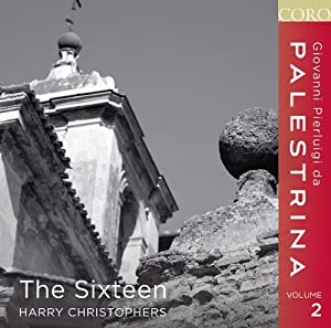 Palestrina Volume 2 (The Sixteen/ Harry Christophers) (Coro: COR16105)