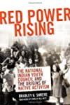 Red Power Rising: The National Indian...