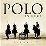 Polo in India Jaisal Singh