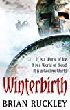 Brian Ruckley Winterbirth (The Godless World)