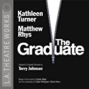The Graduate (Dramatized) | [Terry Johnson, Charles Webb, Calder Willingham, Buck Henry]