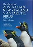 Handbook of Australian, New Zealand and Antarctic Birds, Vol. 1: Ratites to Ducks (2 Parts)