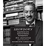 Showdown: Thurgood Marshall and the Supreme Court Nomination That Changed America | Wil Haygood