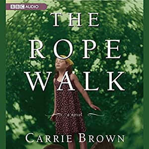 The Rope Walk Audiobook