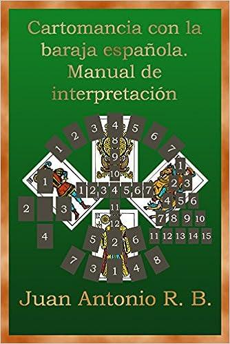 Cartomancia con la baraja española. Manual de interpretación