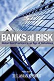 img - for Banks at Risk: Global Best Practices in an Age of Turbulence book / textbook / text book