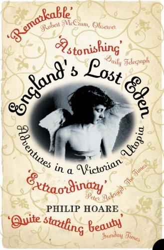 englands-lost-eden-adventures-in-a-victorian-utopia