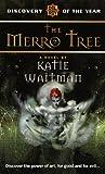 Merro Tree (Del Rey Discovery)