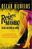 Los reyes del mambo tocan canciones de amor (0060952148) by Hijuelos, Oscar