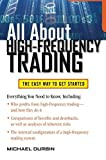 img - for All About High-Frequency Trading (All About Series) by Durbin, Michael 1st edition (2010) Paperback book / textbook / text book