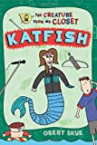 img - for Katfish (The Creature from My Closet) book / textbook / text book