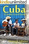 Havana, Cuba Travel Guide (Take The K...