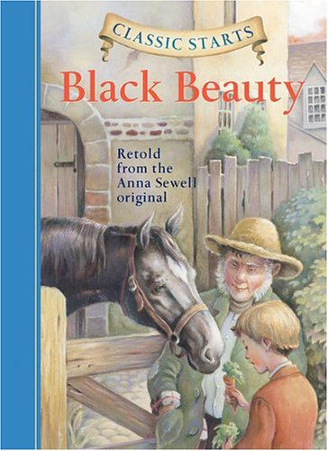 Classic Starts: Black Beauty (Classic Starts Series), Anna Sewell