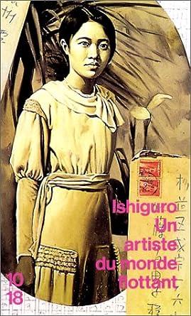 azuo Ishiguro - Un artiste du monde flottant