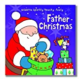 Fiona Watt Father Christmas (Usborne Sparkly Touchy-feely)