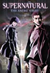 Supernatural: The Anime Series (Exclu...